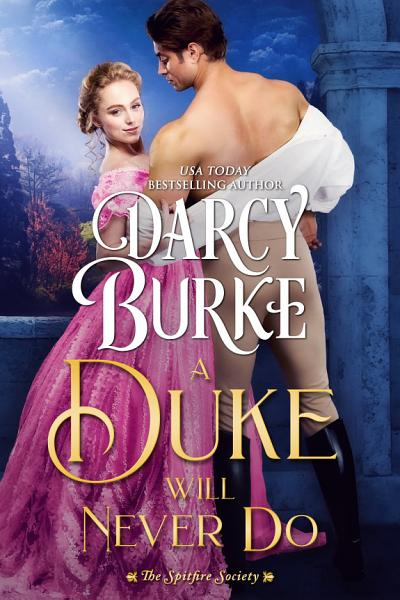 Download A Duke Will Never Do Book
