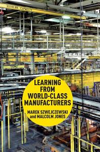 Learning From World Class Manufacturers PDF