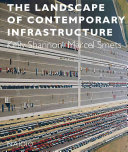 The Landscape of Contemporary Infrastructure PDF