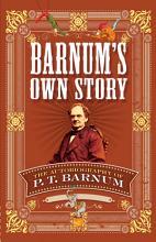 Barnum s Own Story PDF