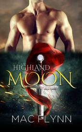 Highland Moon #3 (Scottish Werewolf Shifter Romance)