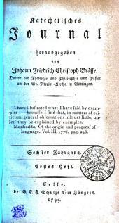 Katechetisches Journal: Sechster Jahrgang. Erstes Heft