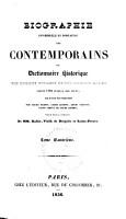 Biographie universelle et portative des contemporains  ou  Dictionnaire historique des hommes vivants et des hommes morts depuis 1788 jusqu    nos jours PDF