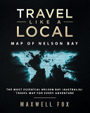 Travel Like a Local - Map of Nelson Bay