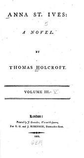 Anna St. Ives: A Novel, Volumes 3-5