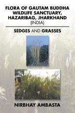 Flora of Gautam Buddha Wildlife Sanctuary  Hazaribag  Jharkhand  India  PDF