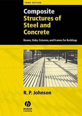 Composite Structures of Steel and Concrete PDF