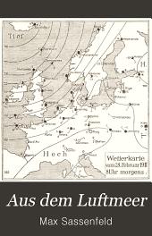 Aus dem Luftmeer: meteorologische Betrachtungen für mittlere und reife Schüler