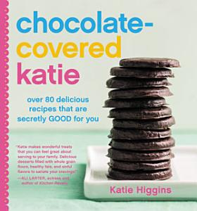 Chocolate Covered Katie Book