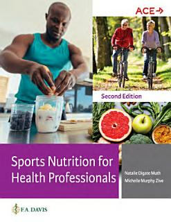 Sports Nutrition for Health Professionals Book