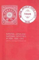 Imperial Japan and National Identities in Asia  1895 1945 PDF
