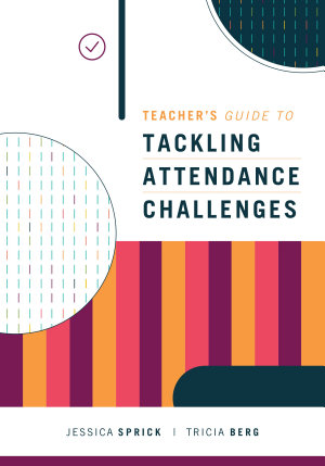 Teacher s Guide to Tackling Attendance Challenges