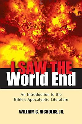 I Saw the World End