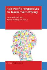 Asia Pacific Perspectives on Teacher Self Efficacy PDF