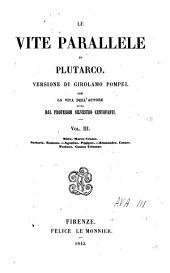 Le vite parallele: Con la vita dell'autore scritta da Silvestro Centofanti, Volume 3
