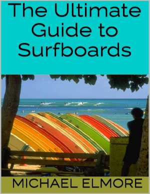 The Ultimate Guide to Surfboards PDF