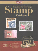 Scott 2018 Standard Postage Stamp Catalgoue  Volume 1  A B United States  United Nations   Countries of the World PDF