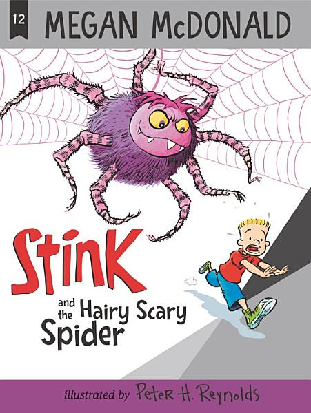 Download Stink and the Hairy Scary Spider Book