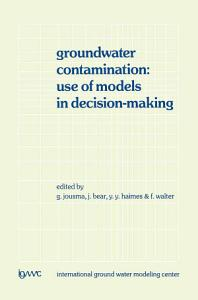 Groundwater Contamination  Use of Models in Decision Making Book