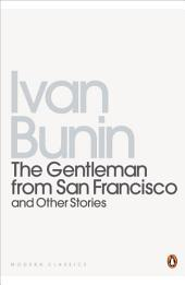 The Gentleman from San Francisco: And Other Stories