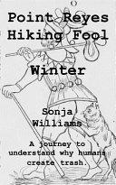 Point Reyes Hiking Fool - Winter