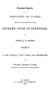 Tennessee Reports: Reports of Cases Argued and Determined in the Supreme Court of Tennessee, Volume 34