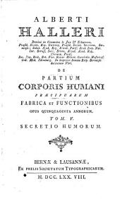 De partium Corporis humani praecipuarum fabrica ...