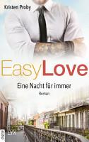 Easy Love   Eine Nacht f  r immer PDF