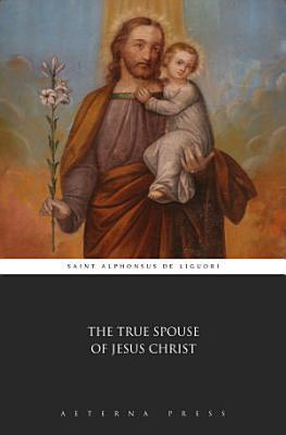 The True Spouse of Jesus Christ