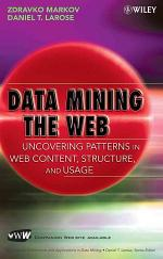 Data Mining the Web