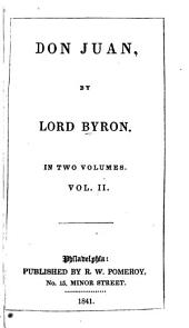 Don Juan: By Lord Byron, Volume 2