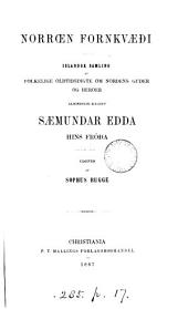 Norrœn fornkvæði, islandsk samling Kaldet Sæmundar Edda hins fróða, udg. af S. Bugge