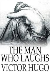 The Man Who Laughs: L'Homme Qui Rit