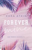 Forever Mine   San Teresa University PDF