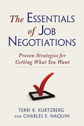 The Essentials Of Job Negotiations Book PDF