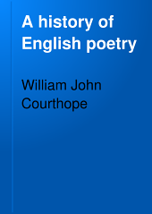 A History of English Poetry: Volume 2