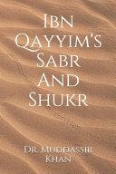 Ibn Qayyim's Sabr And Shukr