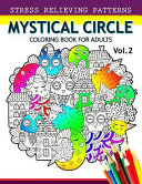 Mystical Circle Coloring Books for Adults Vol. 2