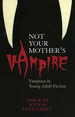Not Your Mother s Vampire