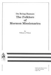 On Being Human: Folklore of Mormon Missionaries