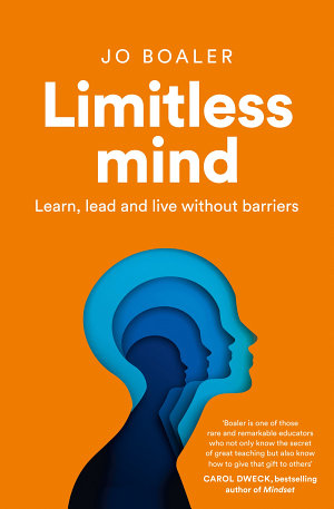 Limitless Mind  Learn  Lead and Live Without Barriers