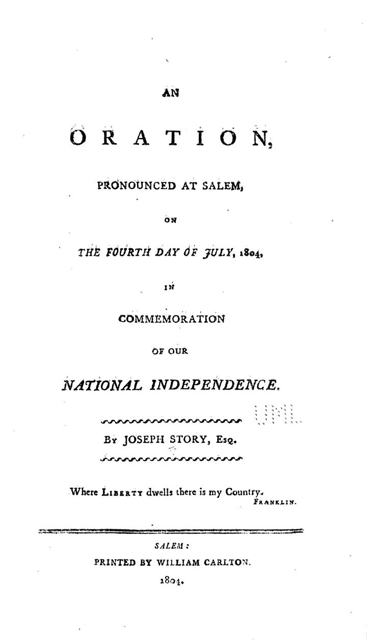 An Oration, Pronounced at Salem, on the Fourth Day of July, 1804, in Commemoration of Our National Independence