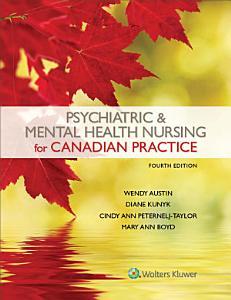 Psychiatric   Mental Health Nursing for Canadian Practice
