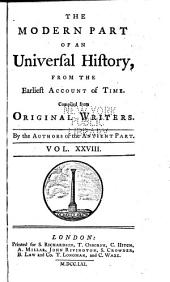 An universal history: from the earliest accounts to the present time, Volume 28