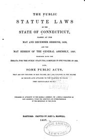 The Public Statute Laws of the State of Connecticut Passed at the ... Session of the General Assembly