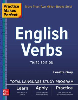 Practice Makes Perfect  English Verbs  Third Edition PDF