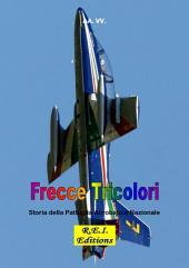 Frecce Tricolori - Storia della Pattuglia Acrobatica Nazionale