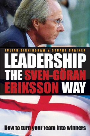 Leadership the Sven Gran Eriksson Way