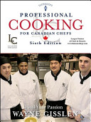 Professional Cooking for Canadian Chefs  Custom for Liaison College Book