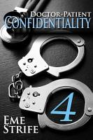 Doctor Patient Confidentiality  Volume Four  Confidential  1  PDF
